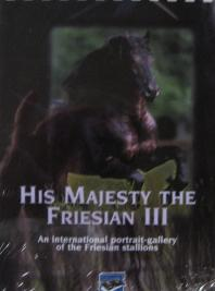 His Majesty The Friesian Volume 3