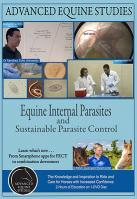 Equine Internal Parasites and  Sustainable Parasite Control