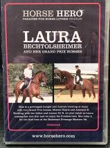 Laura Bechtolsheimer and her Grand Prix Horses