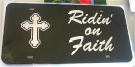 Ridin' On Faith License Plate.