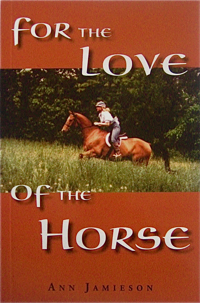 For The Love of the Horse Vol I
