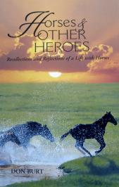 Horses and Other Heroes.