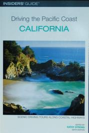 Insiders Guide to Driving the Pacific Coast, California.