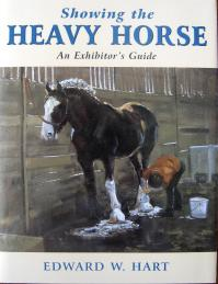 Showing The Heavy Horse The Exhibitors Guide