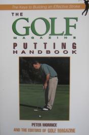 The Golf Magazine Putting Handbook.