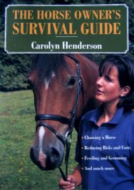 The Horse Owner's Survival Guide